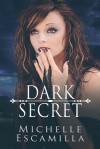Dark Secret - Michelle Escamilla, Ying Chua