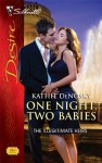 One Night, Two Babies - Kathie DeNosky
