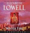 Winter Fire (Audio) - Elizabeth Lowell, Vanessa Hart