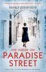 The House on Paradise Street - Sofka Zinovieff