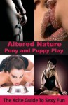 Pony and Puppy Play (Xcite Guide to Sexy Fun) - Aishling Morgan