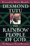 The Rainbow People of God - Desmond Tutu
