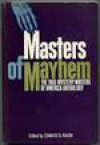 Masters of Mayhem: the 1965 Mystery Writers of America anthology - Mystery Writers of America, Edward D. Radin