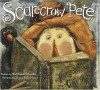 Scarecrow Pete - Mark Kimball Moulton, Karen Hillard Good