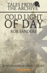 Cold Light of Day - Rob Sanders