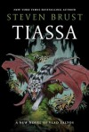 Tiassa (Vlad Taltos, #13) - Steven Brust