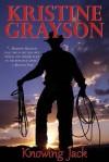 Knowing Jack - Kristine Grayson, Kristine Kathryn Rusch