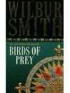 Birds of Prey (The Courtneys) - Wilbur Smith