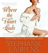 Where The Heart Leads (Audio) - Charlotte Parry, Stephanie Laurens