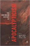 The Continuum History of Apocalypticism - John J. Collins, Bernard McGinn