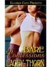 Bare Confessions - Lacey Thorn