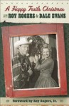 A Happy Trails Christmas - Dale Evans Rogers, Roy Rogers Jr.