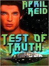 Test of Truth - April Reid