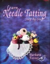Learn Needle Tatting Step by Step - Barbara Foster