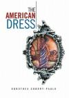 The American Dress - Dorothea Condry-Paulk