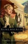 Remembered [Unabridged] - Tamera Alexander, Barbara McCulloh