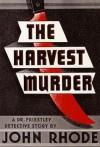 The Harvest Murder - John Rhode