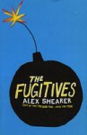 The Fugitives - Alex Shearer