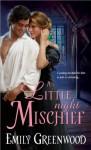 A Little Night Mischief - Emily Greenwood