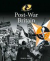 Post-War Britain - Simon Adams