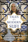Tales of a Modern Sufi: The Invisible Fence of Reality and Other Stories - Nevit O. Ergin, Coleman Barks