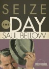 Seize the Day (Audio) - Saul Bellow