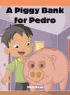 Una Alcancia Para Pedro - Greg Roza