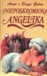 Nieposkromiona Angelika - Anne Golon, Serge Golon