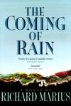 The Coming of Rain - Richard Marius
