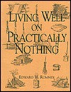 Living Well on Practically Nothing - Edward H. Romney