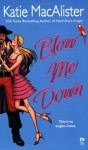Blow Me Down (Audio) - Katie MacAlister, Tanya Eby