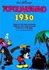 Topolinissimo 1930 - Walt Disney Company, Floyd Gottfredson, Win Smith, Mario Gentilini