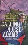 Calling Nurse Adams - Ann Pinchot