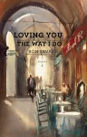 Loving You the Way I Do - Ron Savage