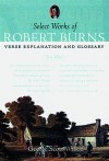 Select Works of Robert Burns: Verse, Explanation and Glossary - George Scott Wilkie