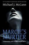 Marcie's Murder - Michael J. McCann