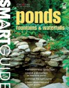 Smart Guide®: Ponds, Fountains & Waterfalls - Creative Homeowner