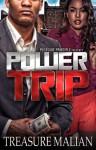 Power Trip - Treasure Malian