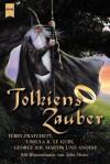 Tolkiens Zauber - Karen Haber, Harry Turtledove, Terry Pratchett, Robin Hobb