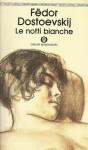 Le notti bianche - Fyodor Dostoyevsky