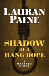 Shadow of a Hang Rope - Lauran Paine