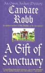 A Gift of Sanctuary - Candace Robb, Stephen R. Thorne