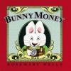 Bunny Money - Rosemary Wells