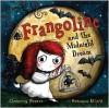 Frangoline and the Midnight Dream - Clemency Pearce, Rebecca Elliott