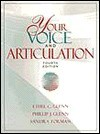 Your Voice and Articulation - Ethel C. Glenn, Sandra Forman, Phillip J. Glenn