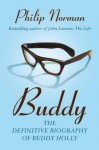 Buddy - Philip Norman