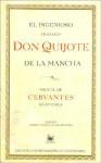 El Ingenioso Hidalgo Don Quijote de La Mancha - Miguel de Cervantes Saavedra, Alberto Blecua
