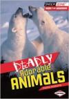 Deadly Adorable Animals - Nadia Higgins