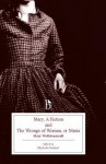 Mary, a Fiction and the Wrongs of Woman, or Maria - Mary Wollstonecraft, Michelle Faubert