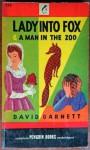 Lady Into Fox anad A Man in the Zoo - David Garnett
